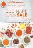 Cucinare Senza Sale - Libro