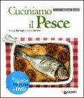 Cuciniamo il Pesce + DVD
