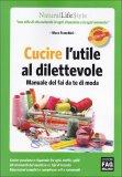 Cucire l'Utile al Dilettevole  - Libro