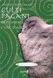 Culti Pagani in Piemonte e Val d'Aosta - Libro