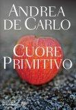 Cuore Primitivo  - Libro