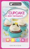 Cupcake e Dolci Tentazioni  - Libro