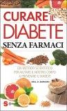 Curare il Diabete Senza Farmaci - Libro