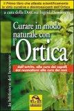 Curare in modo naturale con l'Ortica