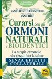 Curarsi con gli Ormoni Naturali e Bioidentici — Libro