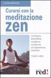 Curarsi con la Meditazione Zen