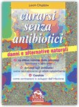 Curarsi senza antibiotici