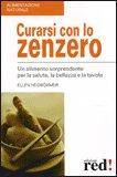 Curarsi con lo Zenzero