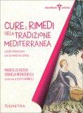 Cure e Rimedi della Tradizione Mediterranea — Libro