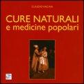 Cure Naturali e Medicine Popolari