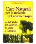 Cure Naturali per le Malattie del Nostro Tempo