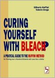 Curing Yourself With Bleach? — Libro