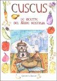 Cuscus - Le Ricette del Mare Nostrum - Libro
