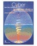 Cyber la visione olistica — Libro