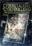 Cyberstalking e Cyberbullismo — Libro