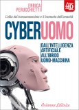 Cyberuomo - Dall'intelligenza artificiale all'ibrido uomo-macchina — Libro