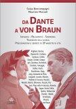 Da Dante a Von Braun  - Libro