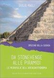 Da Stonehenge alle Piramidi - Libro