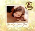 Daddy's Little Girl  - CD