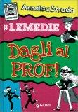 Dagli al Prof! - Libro