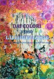 Dai Colori Verso l'Illuminazione — Libro