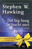 Dal Big Bang ai Buchi Neri - Edizione Speciale - Libro