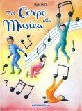 Dal Corpo alla Musica - Libro + CD