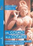 Dal Cosmo alla Cosmesi - Libro