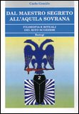 Dal Maestro Segreto all'Aquila Sovrana
