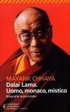 Dalai Lama. Uomo, Monaco, Mistico  — Libro