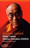 Dalai Lama. Uomo, Monaco, Mistico