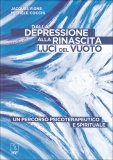 Dalla Depressione alla Rinascita  - Libro
