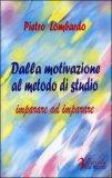Dalla Motivazione al Metodo di Studio