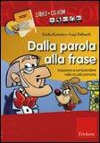 Dalla Parola alla Frase + CD Rom