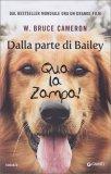Dalla Parte di Bailey - Qua la Zampa! - Libro