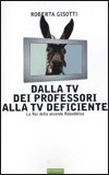 Dalla TV dei Professori alla TV Deficiente — Libro