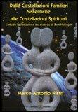 Dalle Costellazioni Familiari Sistemiche alle Costellazioni Spirituali
