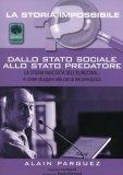 Dallo Stato Sociale allo Stato Predatore  - Libro