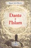 Dante e l'Islam  - Libro