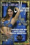 Danza del Ventre con Maryem - DVD Vol. 2