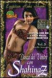 Danza del Ventre con Shahinaz Vol. 3  - DVD