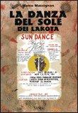 La Danza del Sole dei Lakota