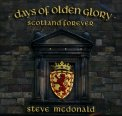 Days of Olden Glory - Scotland Forever - CD
