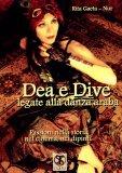 Dea e Dive Legate alla Danza Araba  - Libro