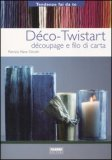 Deco-Twistart