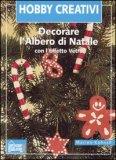 Decorare l'Albero di Natale con l'Effetto Vetro