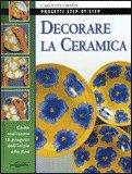 Decorare la Ceramica