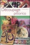 Decoupage Pittorico  - Libro