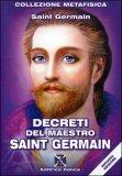 Decreti del Maestro Saint Germain