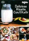 Deliziose Ricette con il Kefir — Libro